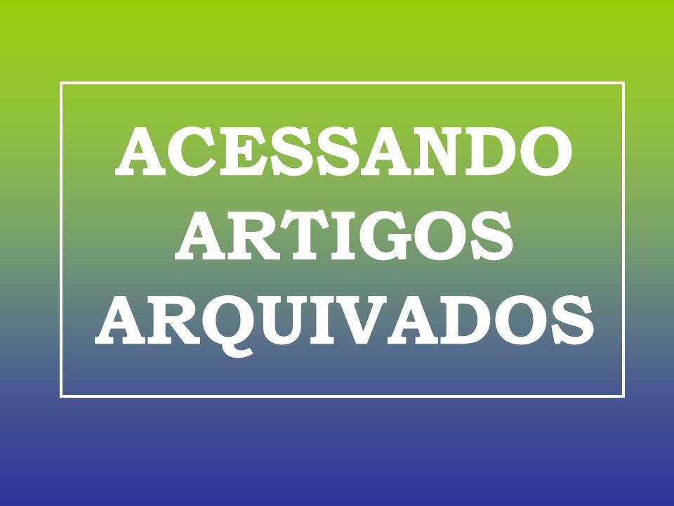 ACESSANDO ARTIGOS ARQUIVADOS