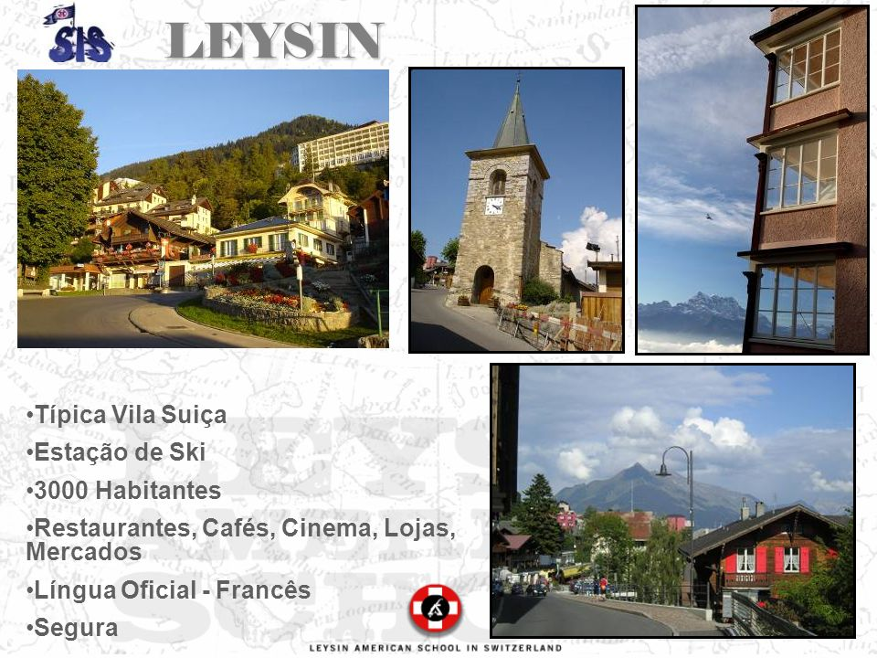 LEYSIN Típica Vila Suiça Estação de Ski 3000 Habitantes