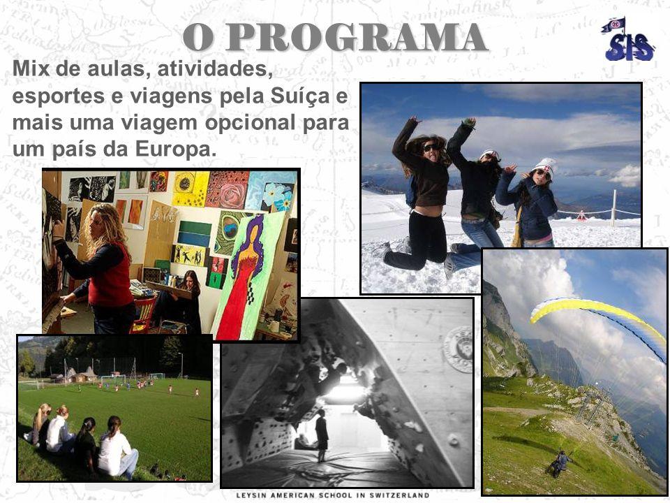 O PROGRAMA Mix de aulas, atividades, esportes e viagens pela Suíça e mais uma viagem opcional para um país da Europa.