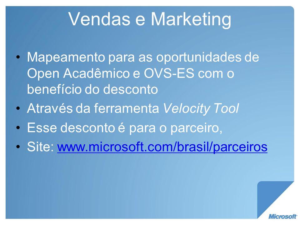 Vendas e Marketing Mapeamento para as oportunidades de Open Acadêmico e OVS-ES com o benefício do desconto.