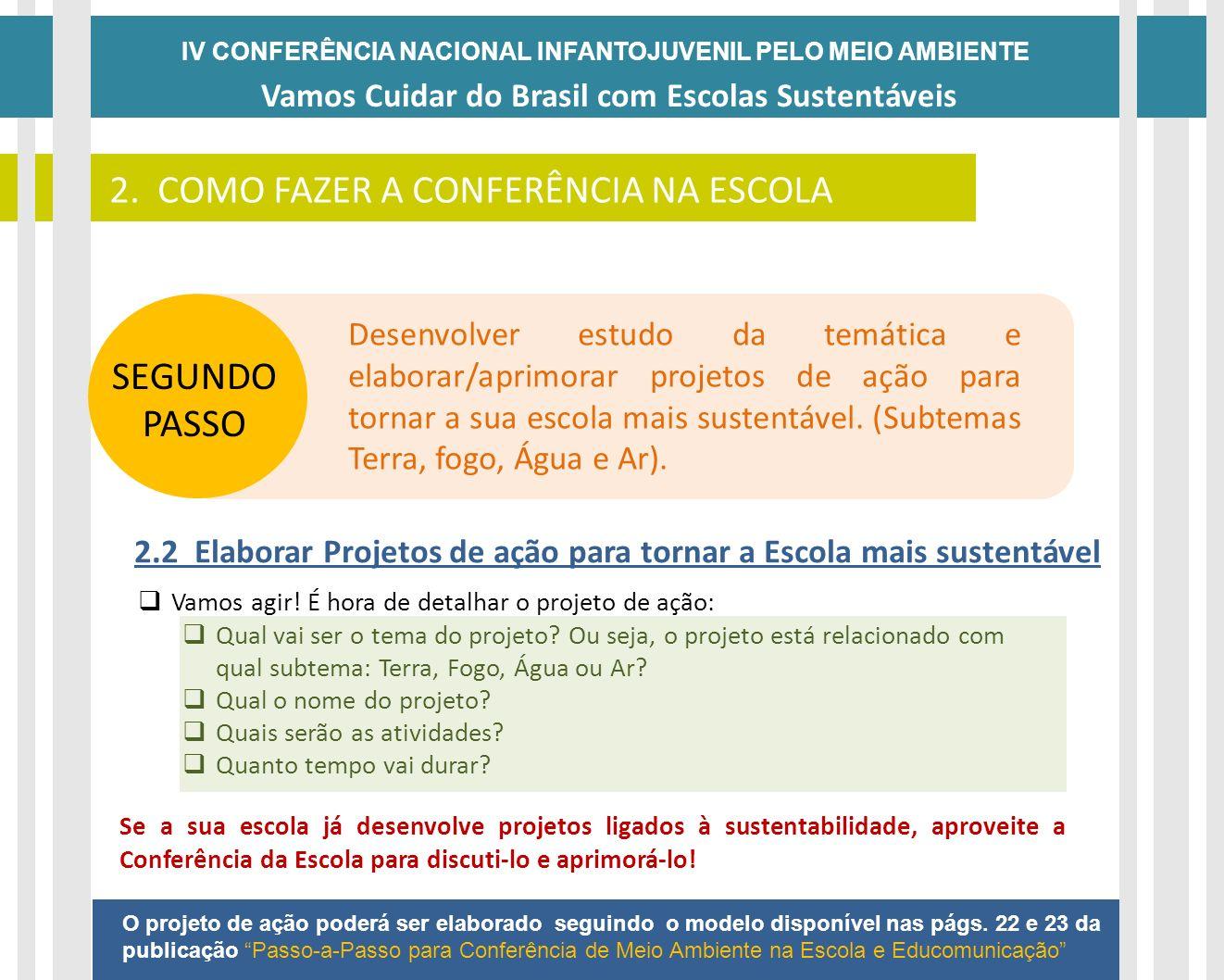 2. COMO FAZER A CONFERÊNCIA NA ESCOLA