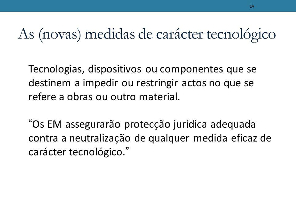 As (novas) medidas de carácter tecnológico