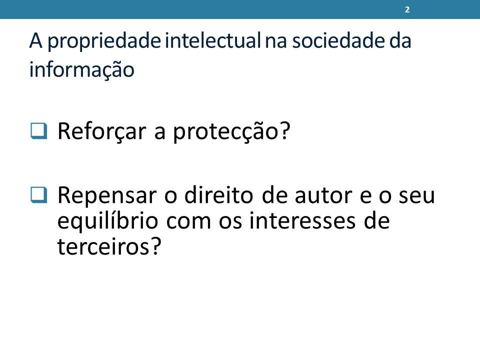 A propriedade intelectual na sociedade da informação