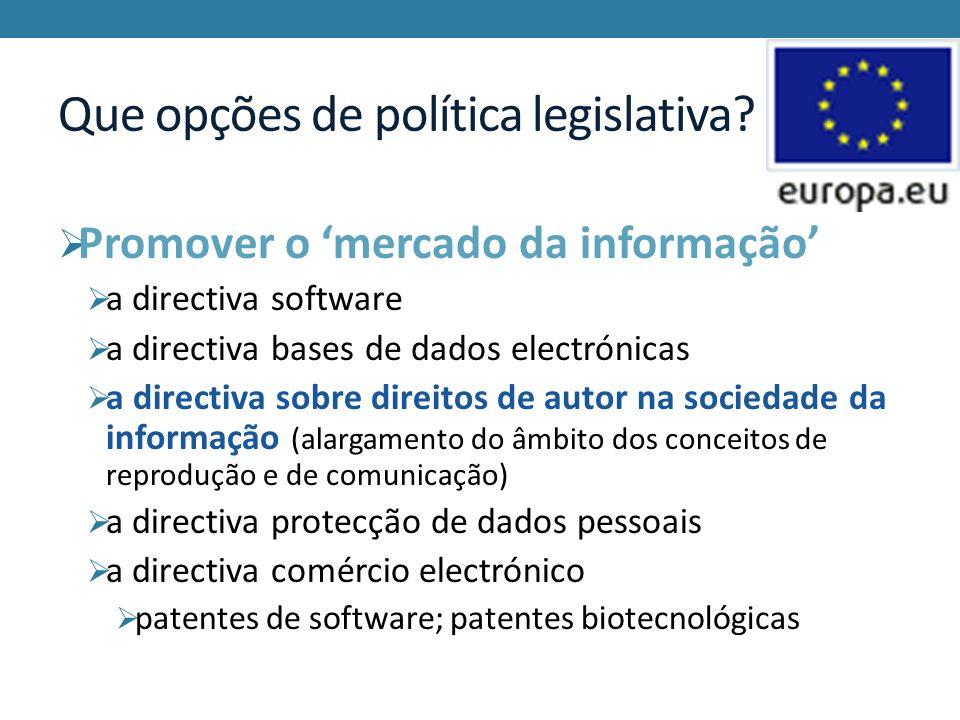 Que opções de política legislativa