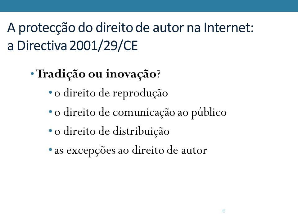 A protecção do direito de autor na Internet: a Directiva 2001/29/CE