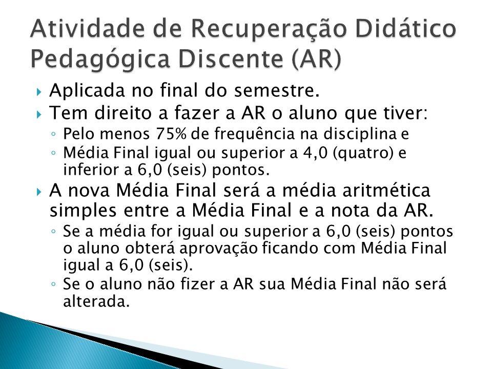 Atividade de Recuperação Didático Pedagógica Discente (AR)