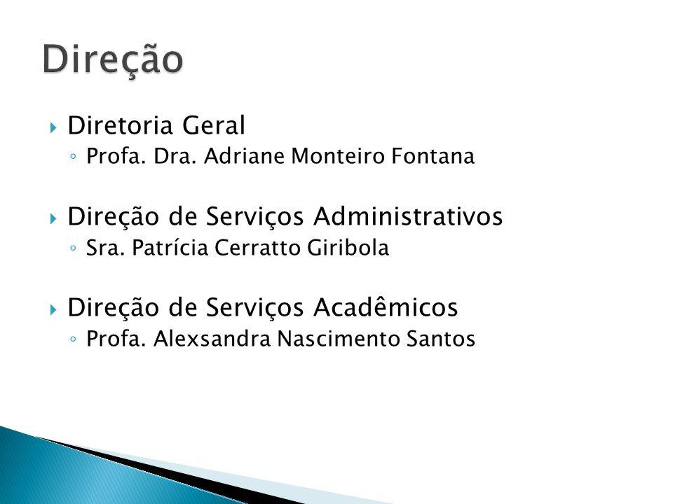 Direção Diretoria Geral Direção de Serviços Administrativos