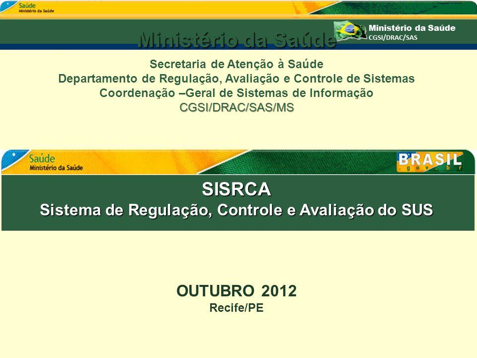 Ministério da Saúde SISRCA