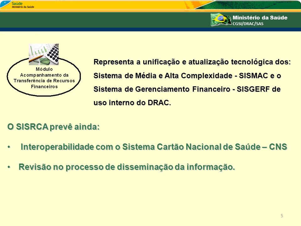 Interoperabilidade com o Sistema Cartão Nacional de Saúde – CNS