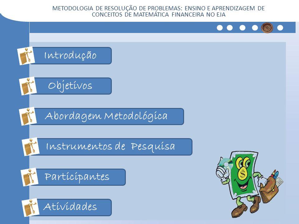 Abordagem Metodológica Instrumentos de Pesquisa
