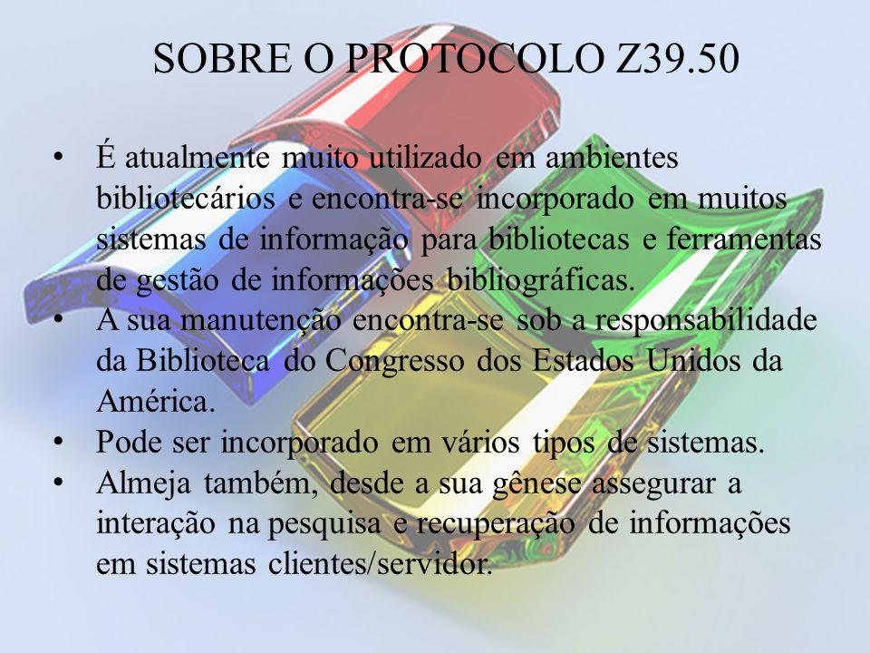 SOBRE O PROTOCOLO Z39.50