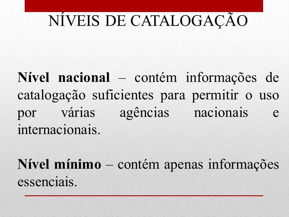 NÍVEIS DE CATALOGAÇÃO