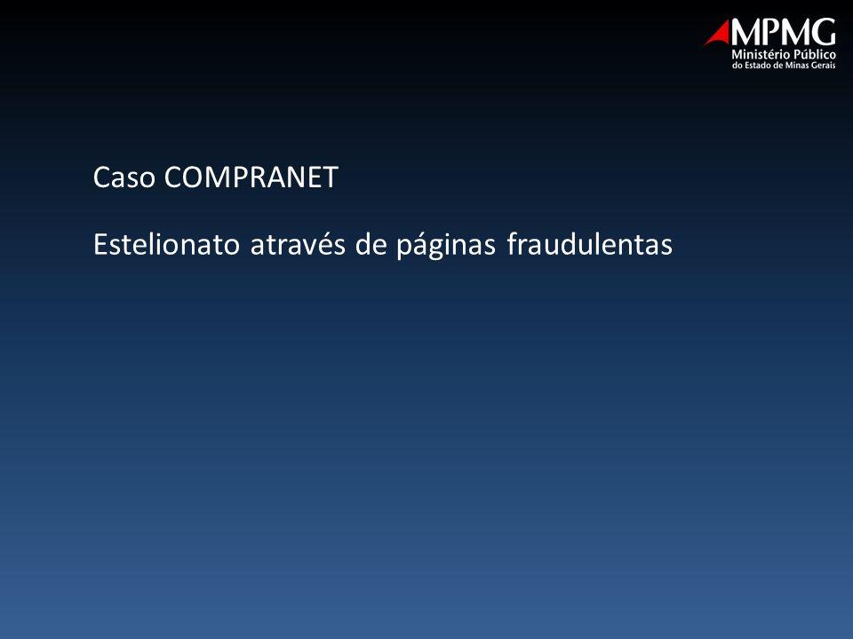 Caso COMPRANET Estelionato através de páginas fraudulentas