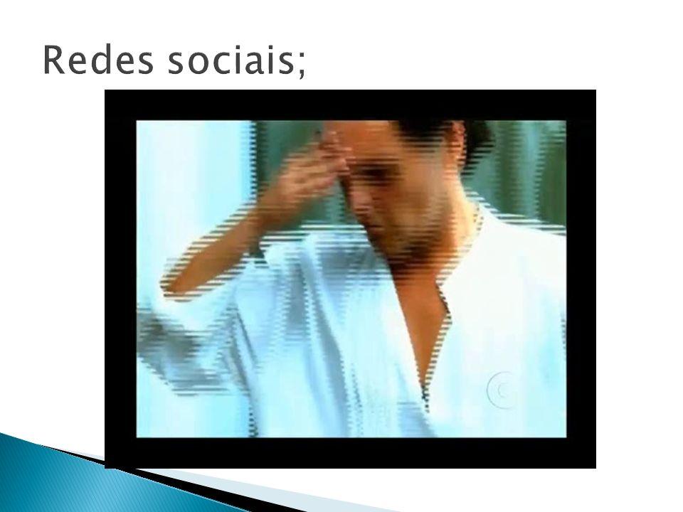 Redes sociais;