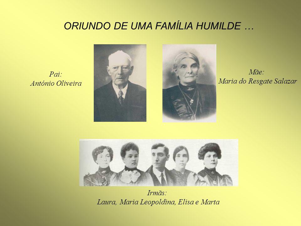 ORIUNDO DE UMA FAMÍLIA HUMILDE …
