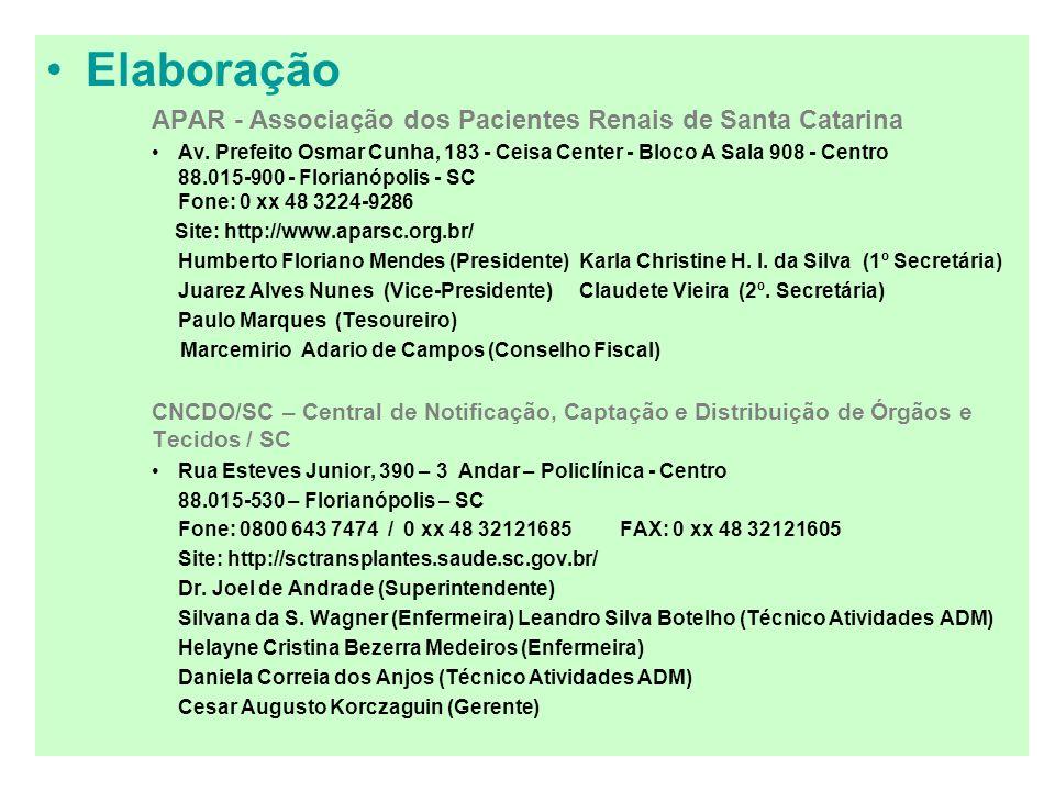 Elaboração APAR - Associação dos Pacientes Renais de Santa Catarina