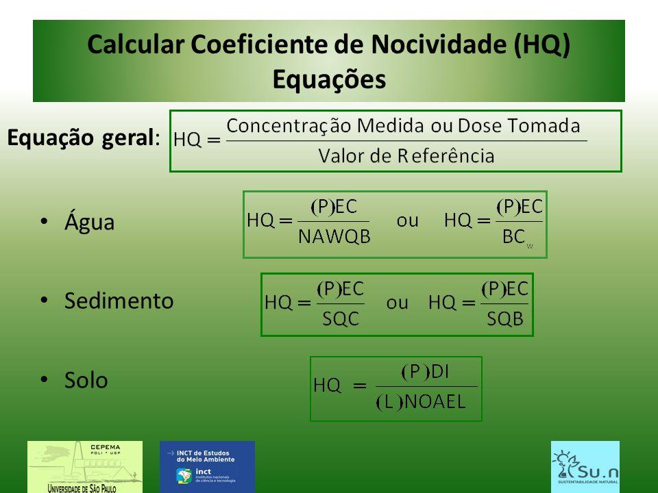 Calcular Coeficiente de Nocividade (HQ) Equações
