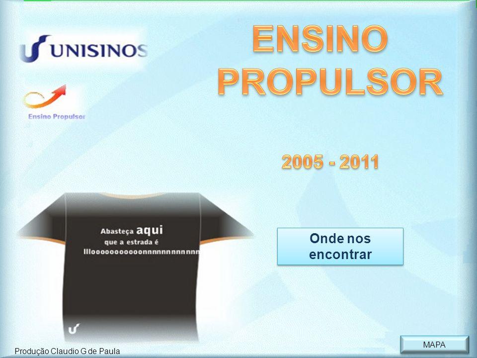 ENSINO PROPULSOR 2005 - 2011 Onde nos encontrar MAPA