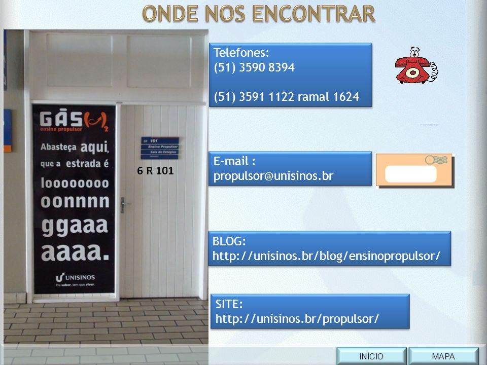 ONDE NOS ENCONTRAR Telefones: (51) 3590 8394 (51) 3591 1122 ramal 1624