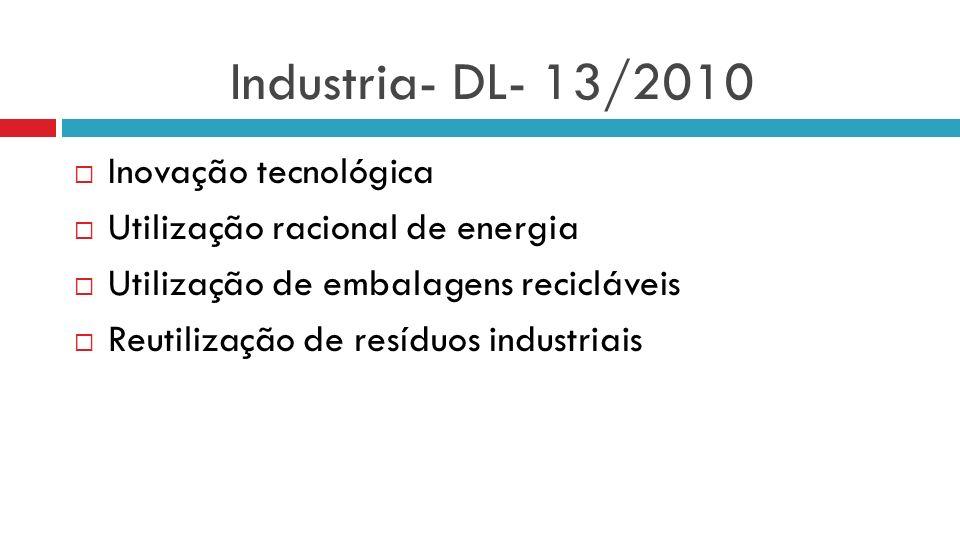 Industria- DL- 13/2010 Inovação tecnológica