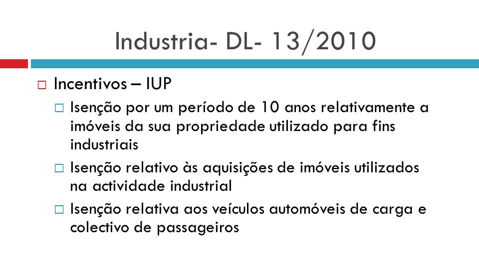 Industria- DL- 13/2010 Incentivos – IUP