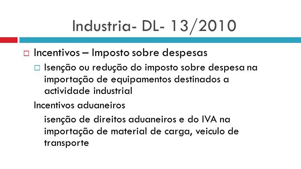 Industria- DL- 13/2010 Incentivos – Imposto sobre despesas