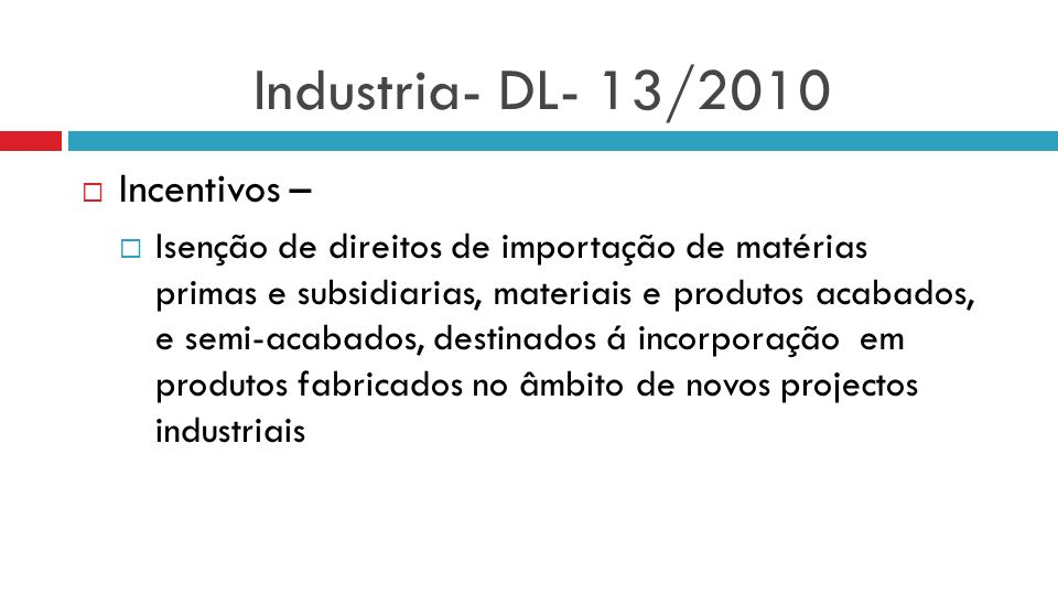 Industria- DL- 13/2010 Incentivos –
