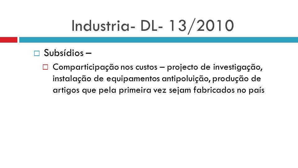 Industria- DL- 13/2010 Subsídios –