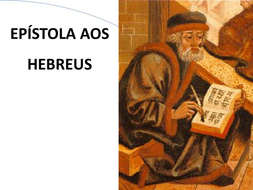 EPÍSTOLA AOS HEBREUS