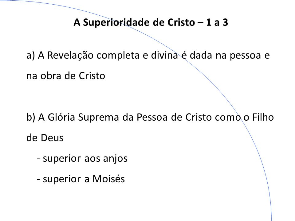 A Superioridade de Cristo – 1 a 3