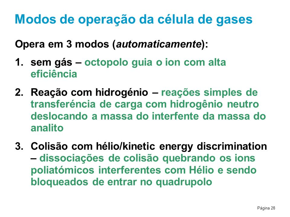 Modos de operação da célula de gases