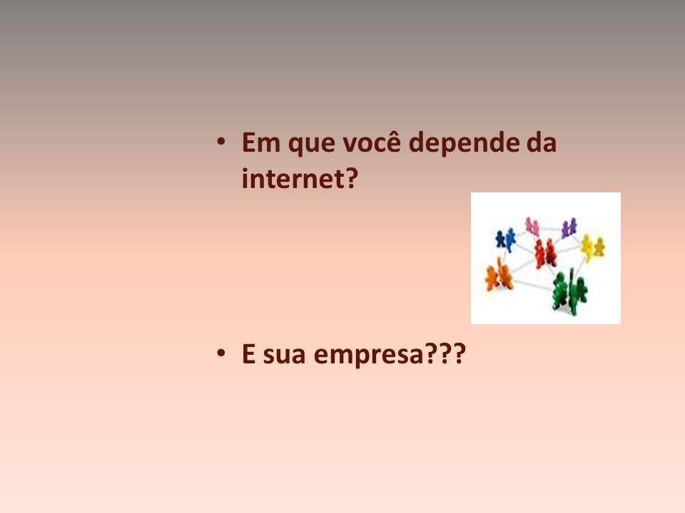 Em que você depende da internet