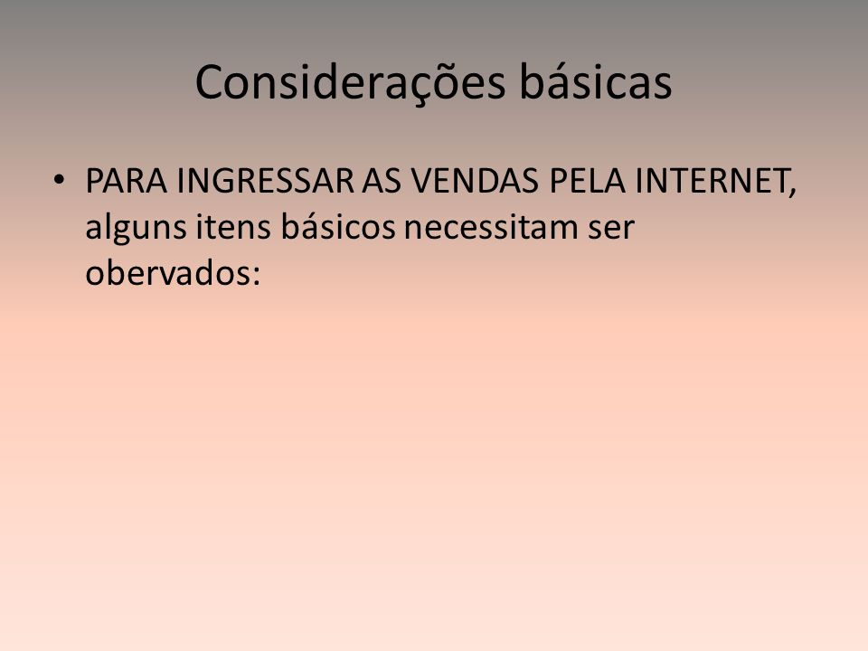 Considerações básicas