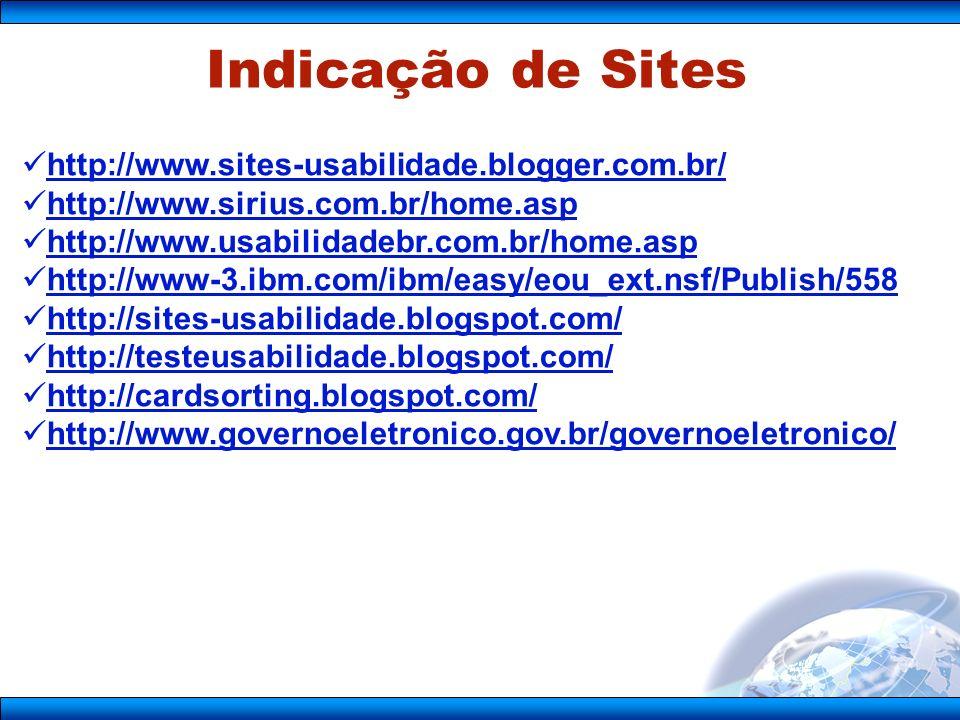 Indicação de Sites http://www.sites-usabilidade.blogger.com.br/