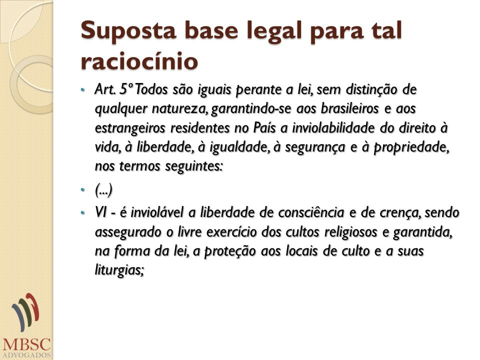Suposta base legal para tal raciocínio