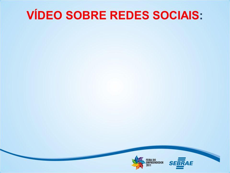 VÍDEO SOBRE REDES SOCIAIS: