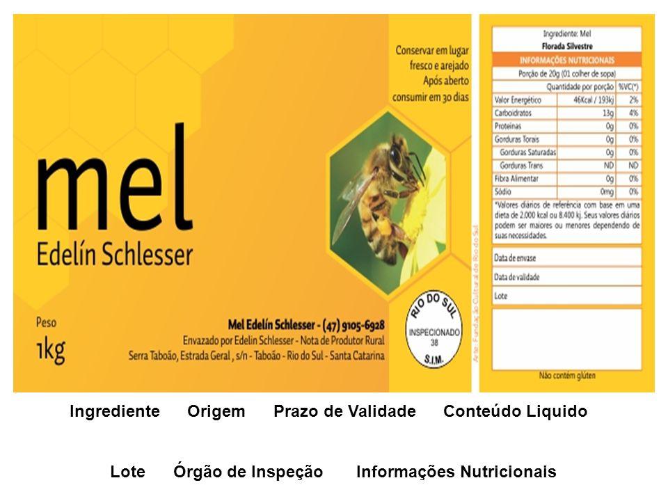 Ingrediente Origem Prazo de Validade Conteúdo Liquido