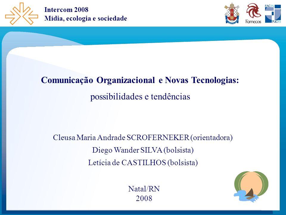 Comunicação Organizacional e Novas Tecnologias:
