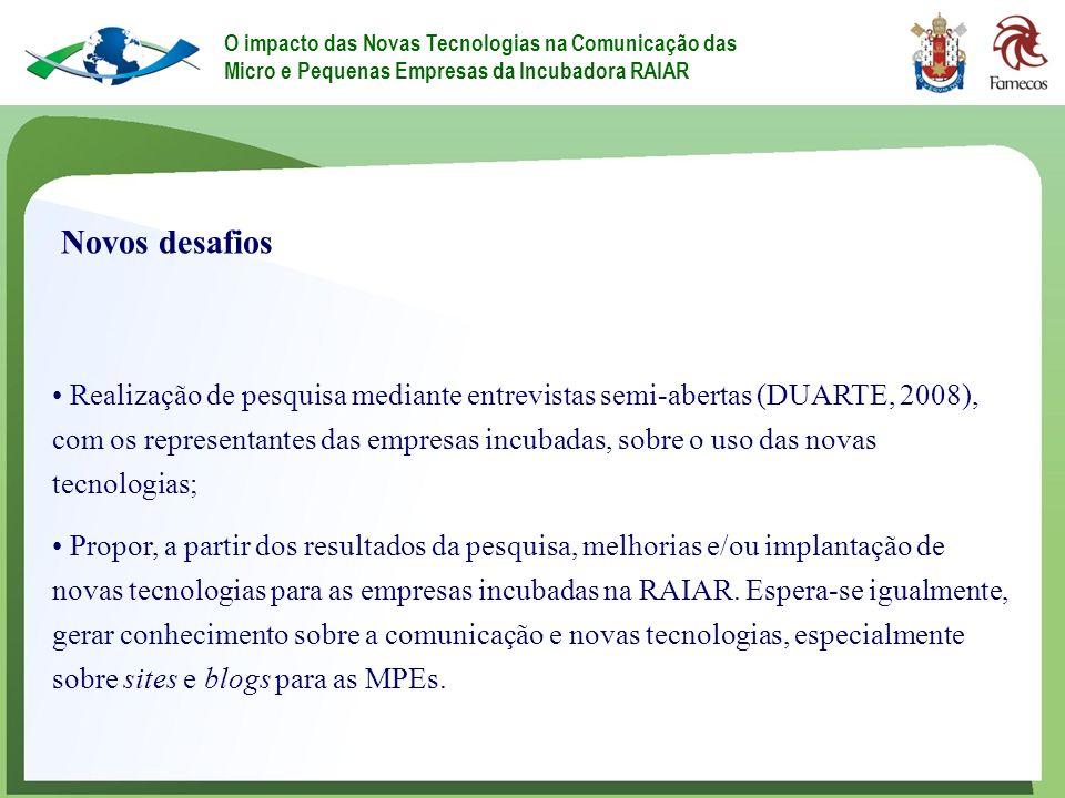 O impacto das Novas Tecnologias na Comunicação das Micro e Pequenas Empresas da Incubadora RAIAR