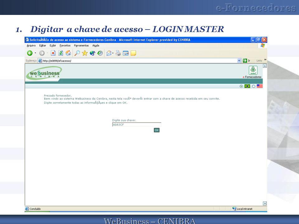 Digitar a chave de acesso – LOGIN MASTER