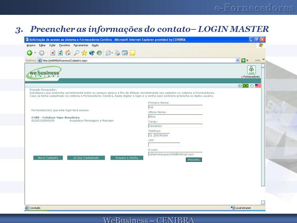 Preencher as informações do contato– LOGIN MASTER