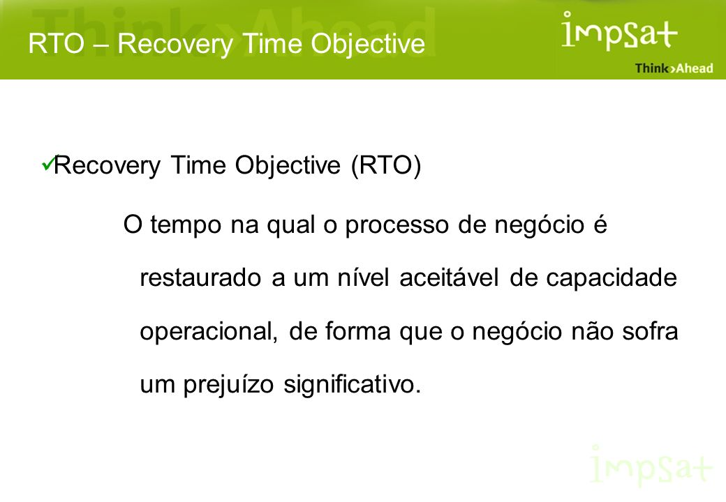 RTO – Recovery Time Objective
