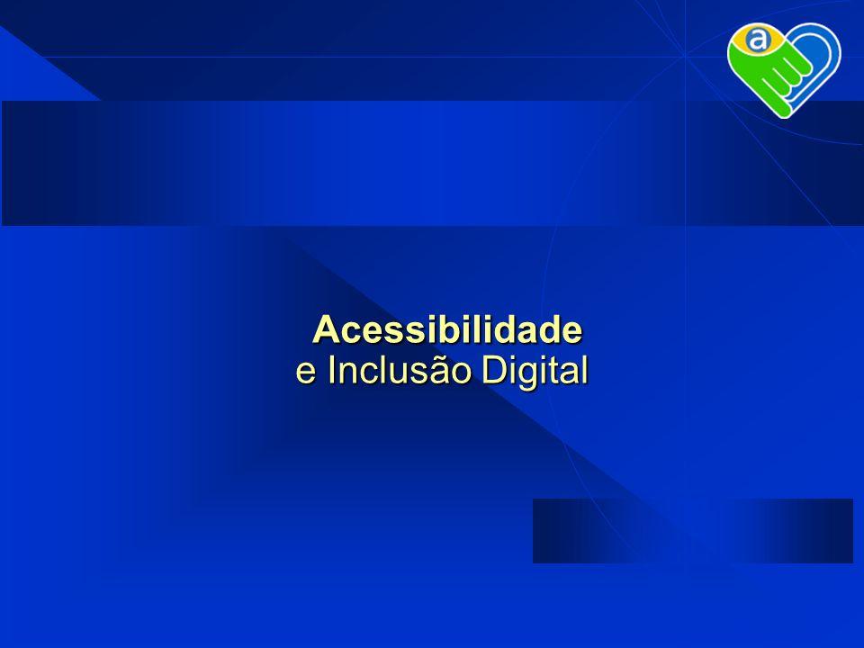 Acessibilidade e Inclusão Digital