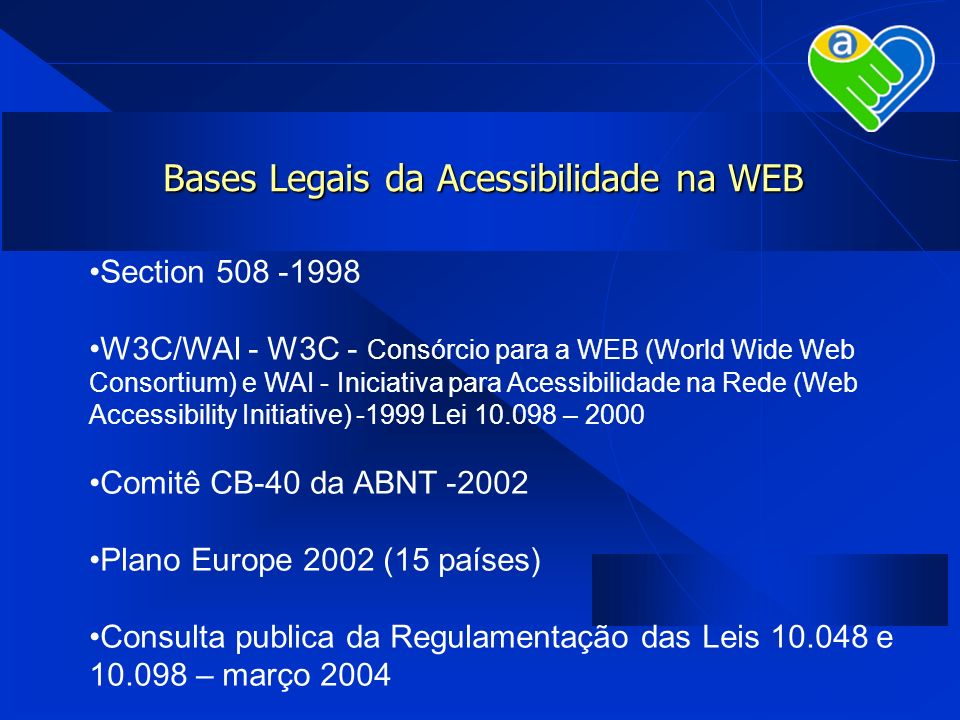 Bases Legais da Acessibilidade na WEB