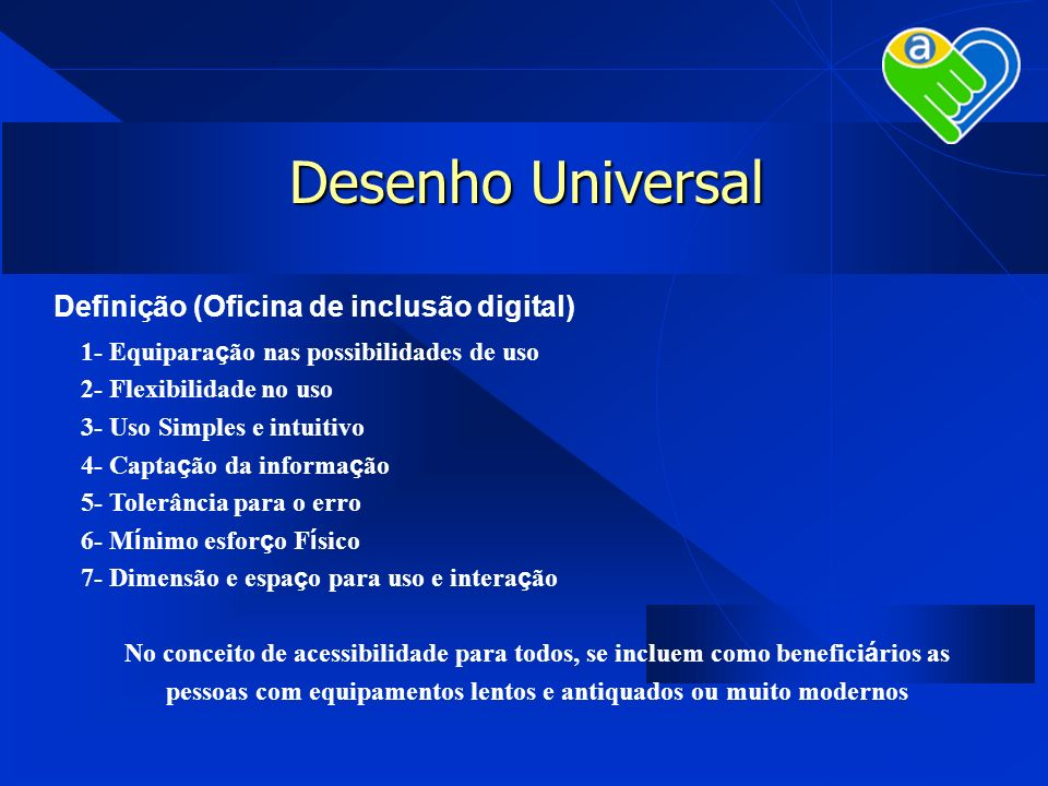 Desenho Universal Definição (Oficina de inclusão digital)