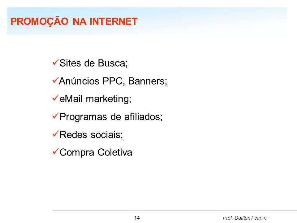 Programas de afiliados; Redes sociais; Compra Coletiva