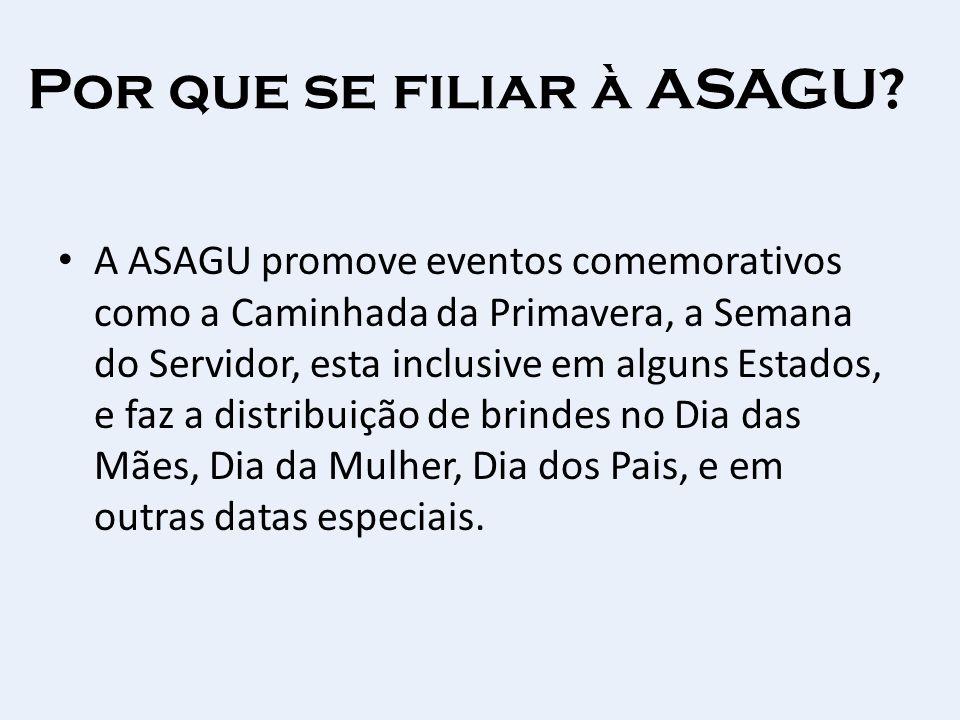 Por que se filiar à ASAGU