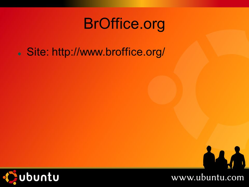 BrOffice.org Site: http://www.broffice.org/