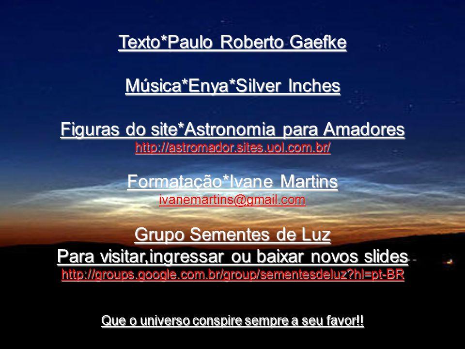 Texto*Paulo Roberto Gaefke Música*Enya*Silver Inches