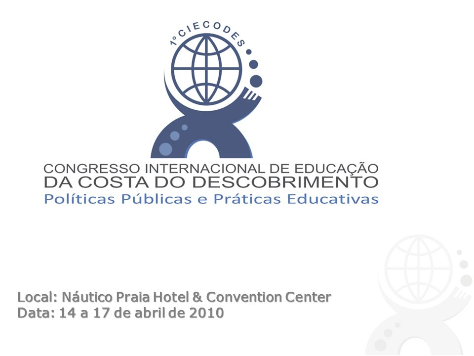Local: Náutico Praia Hotel & Convention Center